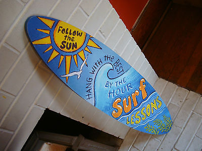 3 FT. SURFBOARD - FOLLOW THE SUN BY THE HOUR SURF LESSONS SIGN Beach Wave Decor