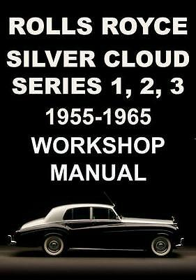 Rolls Royce Silver Cloud S1, S2, S3 Workshop Manual 1955-1965