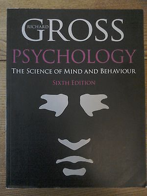 Psychology: The science of mind and behaviour. 6th edition. Richard Gross