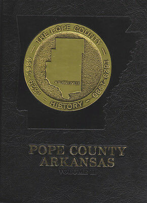 History of Pope County, Arkansas 1829-1980 Hardcover Volume II 1981 AR Genealogy