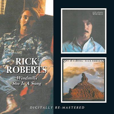 Rick Roberts - Windmills/She Is a Song (2010)  CD  NEW/SEALED  SPEEDYPOST