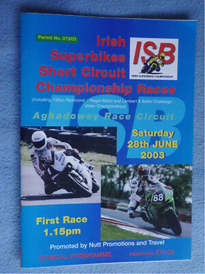 2003 Superbikes Short Circuit Races at Aghadowey