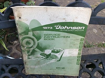1973 Johnson Outboard Motor Service Instruction Book. 65HP
