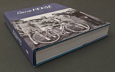 Rene Herse • The Bikes • The Builder • The Riders – THE Book on Rene Herse
