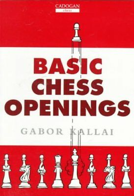 Basic Chess Openings by Gabor Kallai 9781857441130 (Paperback, 1997)