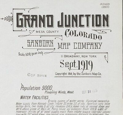 Grand Junction, Colorado~ Sanborn Map© sheets CD~made 1886 to 1919 with 89 maps