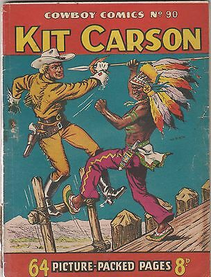 Cowboy Comics. Number 90. Kit Carson. Amalgamated Press/ Fleetway. 1953