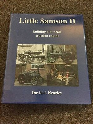 "Little Sampson II Building A 6"" Traction Engine - David J Kearley"