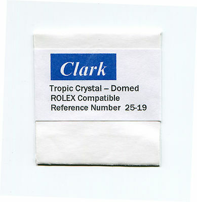 """Crystal Ref. # 25-19 Domed style T 19 Tropic 19 crystal for Rolex """"CLARK"""""""