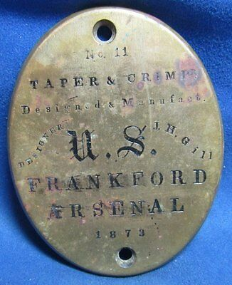 Indian Wars 1873 No. 11 Taper & Crimp Frankford Arsenal I.D. Plate by J.H. Gill
