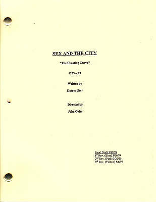 "SEX AND THE CITY show script ""The Cheating Curve"""