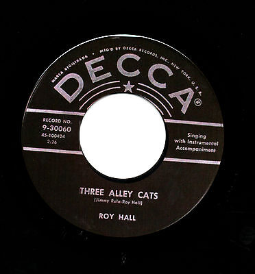 THREE ALLEY CATS / DIGGIN' THE BOOGIE Roy Hall *HOT ROCKABILLY*