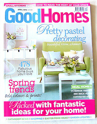 Good Homes Magazine April 2012   very good condition