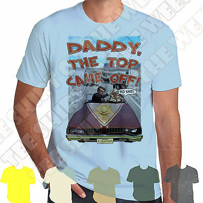 Daddy The Top Came Off Buford T Justice Smokey & The Bandit T-shirt 100% Cotton