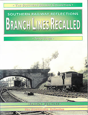Southern Railway Reflections - Branch Lines Recalled - Book Terry Gough