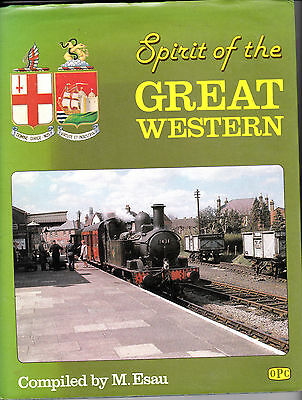 Spirit Of The Great Western - Opc Railway Book By Mike Esau