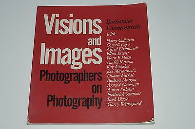 Visions and Images: Photographers on Photography by Barbaralee Diamonstein