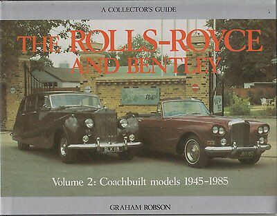 Rolls Royce Phantom Iv V Vi Bentley R S Type Continental Production History Book