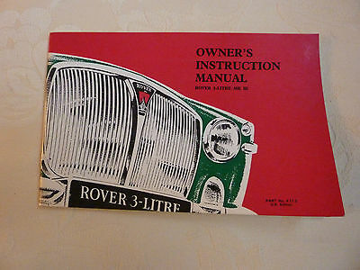 ROVER P5 3-Litre Mk3 Owners instruction manual.    NEW.  Part no 4712.