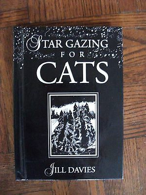 Star Gazing for Cats by Jill Davies Feline Astrology Hardcover NEW