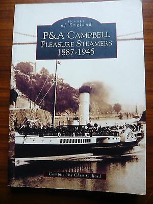 P & A  Campbell Pleasure Steamers 1887-1945