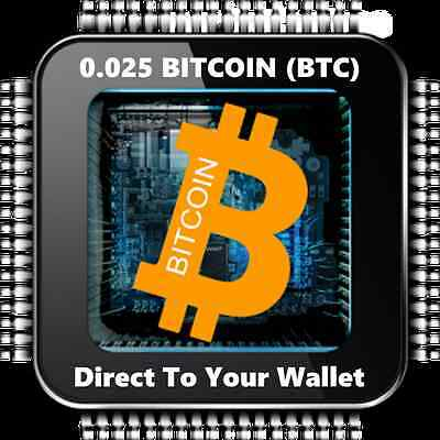 0.025 Bitcoin (BTC) - Mined Bitcoin Direct To Your Wallet - By CryptoCoinShop