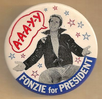Fonzie for President Pinback Happy Days Henry Winkler