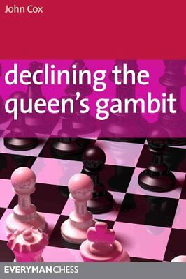 Declining the Queen's Gambit by John Cox 9781857446401 (Paperback, 2011)