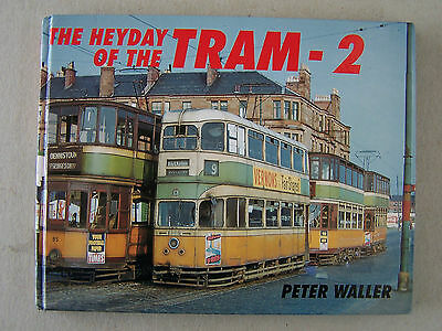 """the Heyday Of The Tram -2."" Light Railway Book."