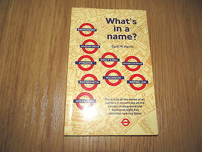 What's in a Name?: Origins of Station Names on the London Underground - Book