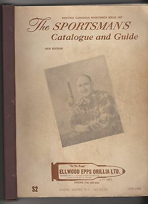 The Sportsman's Catalogue and Guide Ellwood Epps Orillia Ltd 14th Edition 1979