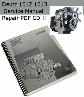 Deutz 1012 1013 Manual  bf6m bf4m Workshop Repair Service Maintenance PDF CD