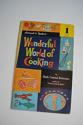 1964 Harwood & Tjaden's Wonderful World Of Cooking by Ruth Bateman Vol. 1 French