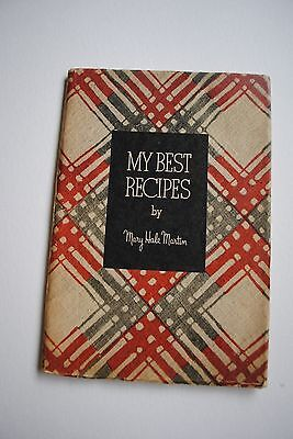 1934 My Best Recipes by Mary Hale Martin Libby McNeill & Libby