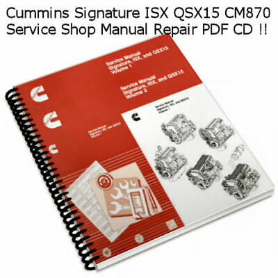 Cummins Signature ISX QSX 15 CM 870 Service Shop Manual Repair PDF CD  **Nice**
