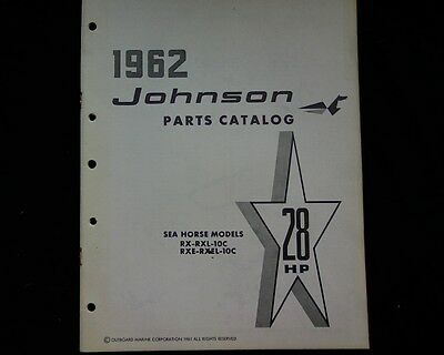 1962 Johnson 28 hp. RX RXE RXL Sea Horse outboard motor spare parts manual, book