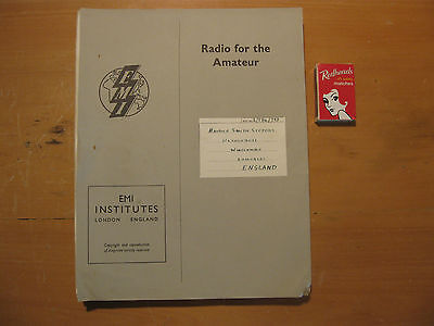 RADIO FOR THE AMATEUR - lessons in Radio 1 to 15 EMI INSTITUTES LONDON ENGLAND