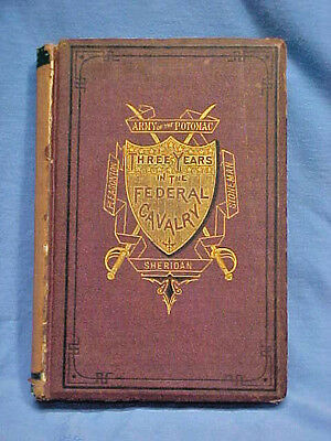 Three Years in the Federal Cavalry Willard Glazier 1870 1st edition Illustrated