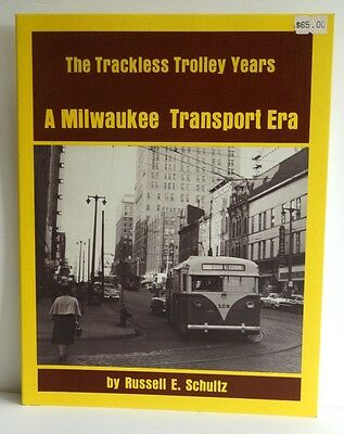A Milwaukee transport era: The trackless trolley years - Paperback
