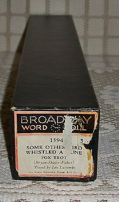 'SOME OTHER BIRD WHISTLED A TUNE' BROADWAY PIANOLA WORD ROLL Fox Trot (1394)