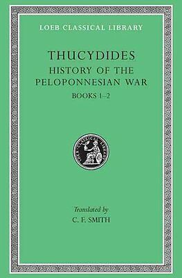 A History of the Peloponnesian War: Bk.1-2 by Thucydides 9780674991200