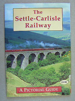 """the Settle-Carlisle Railway A Pictorial Guide."" Book."