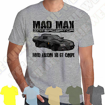 Mad Max Interceptor Ford Falcon XB GT T-shirt 100% Cotton 7 colours to choose