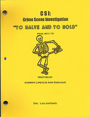 """CSI: Show Script """"To Halve And To Hold"""""""