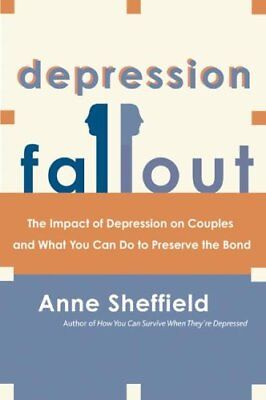 Depression Fallout by Anne Sheffield 9780060009342 (Hardback, 2003)
