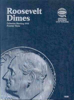Whitman 1939 Roosevelt Dimes Coin Folder Number #3 2005 - Date Albums book