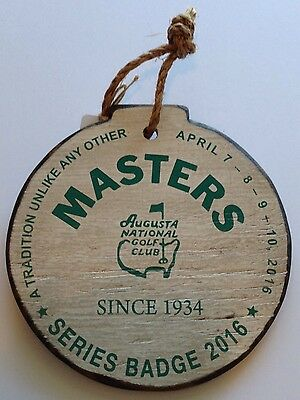 2016 MASTERS Golf Hand Crafted WOOD BADGE Ticket Augusta National