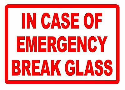 In Case Of Emergency Break Glass Adhesive Vinyl Decal For Glass/smooth Surface