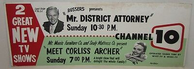 1954 Advertising Sign for TV Shows Mr District Attorney & Meet Corliss Archer