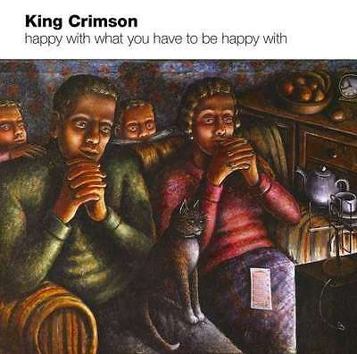 Happy With What You Have To Be - King Crimson CD DISCIPLINE